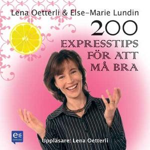 200 expresstips för att må bra (ljudbok) av Els