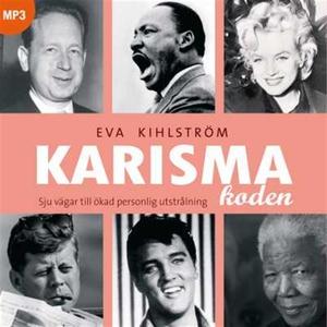 Karismakoden (ljudbok) av Eva Kihlström