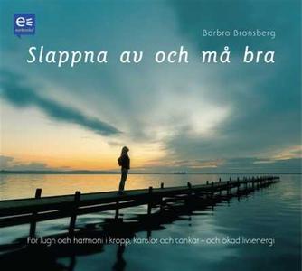 Slappna av och må bra (ljudbok) av Barbro Brons