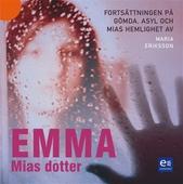 Emma, Mias dotter