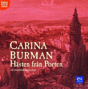 Hästen från porten (ljudbok) av Carina Burman