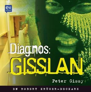 Diagnos: gisslan (ljudbok) av Peter Gissy