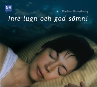Inre lugn och god sömn! (ljudbok) av Barbro Bro