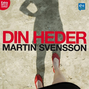 Din heder (ljudbok) av Martin Svensson