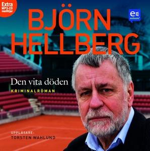 Den vita döden (ljudbok) av Björn Hellberg