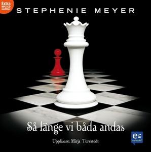 Så länge vi båda andas (ljudbok) av Stephenie M