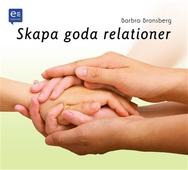 Skapa goda relationer!