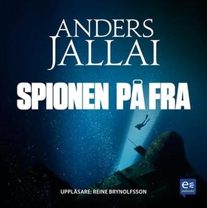 Spionen på FRA (ljudbok) av Anders Jallai