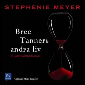 Bree Tanners andra liv (ljudbok) av Stephenie M