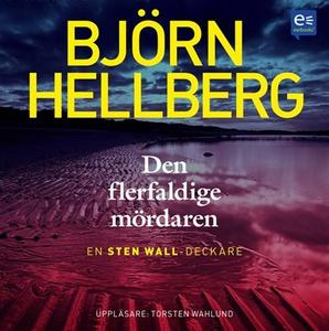 Den flerfaldige mördaren (ljudbok) av Björn Hel