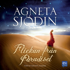 Flickan från paradiset (ljudbok) av Agneta Sjöd