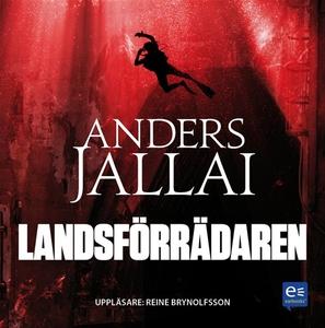 Landsförrädaren (ljudbok) av Anders Jallai
