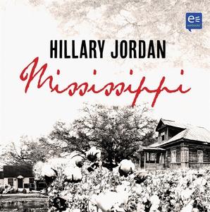 Mississippi (ljudbok) av Hillary Jordan