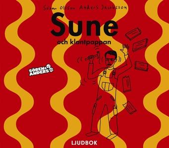 Sune och klantpappan (ljudbok) av Sören Olsson,
