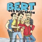 Bert och brorsorna
