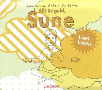 Allt är guld, Sune (ljudbok) av Sören Olsson, A