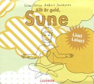 Allt är guld, Sune