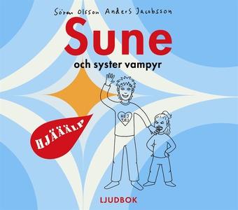 Sune och syster vampyr (ljudbok) av Sören Olsso