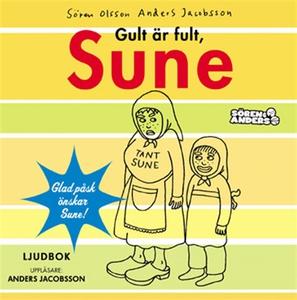 Gult är fult, Sune (ljudbok) av Sören Olsson, A