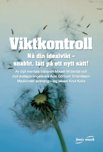 Viktkontroll (ljudbok) av Mikael Widerdal