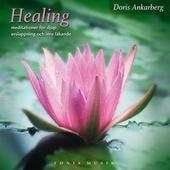 Healing - meditationer för djup avslappning
