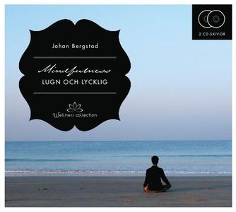 Mindfulness - Lugn och lycklig (ljudbok) av Joh