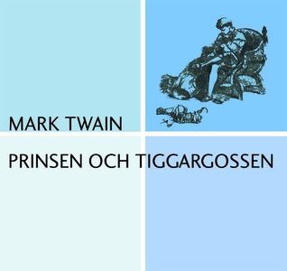 Prinsen och tiggargossen (ljudbok) av Mark Twai