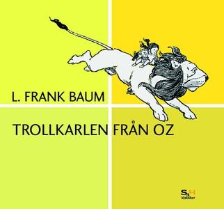 Trollkarlen från Oz (ljudbok) av L. Frank Baum