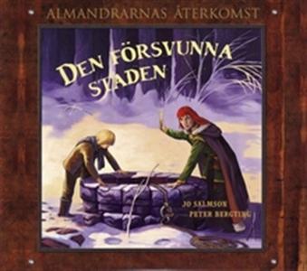 Den försvunna staden - Almandrarnas återkomst d
