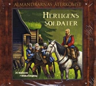 Hertigens soldater - Almandrarnas återkomst del