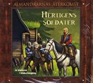 Hertigens soldater - Almandrarnas återkomst del 3