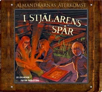 I stjälarens spår - Almandrarnas återkomst del
