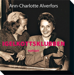 Igelkottsklubben (ljudbok) av Ann-Charlotte Alv