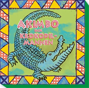 Akimbo och krokodilmannen (ljudbok) av Alexande