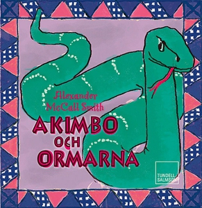 Akimbo och ormarna (ljudbok) av Alexander McCal