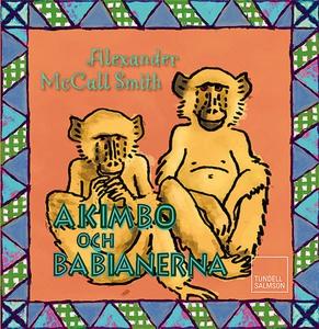 Akimbo och babianerna (ljudbok) av Alexander Mc