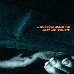 ... och döda ligger ner (ljudbok) av Mary Willi