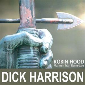 Mannen från Barnsdale: historien om Robin Hood