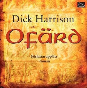 Ofärd (ljudbok) av Dick Harrison