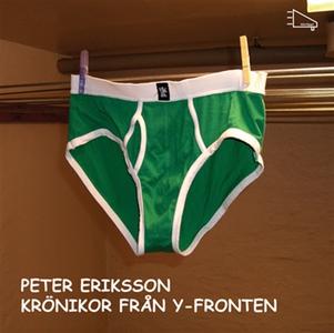 Krönikor från y-fronten (ljudbok) av Peter Erik