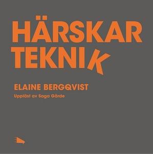 Härskarteknik (ljudbok) av Elaine Bergqvist, El
