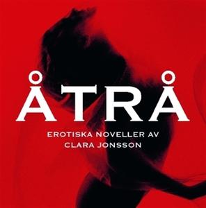 Åtrå (ljudbok) av Clara Jonsson