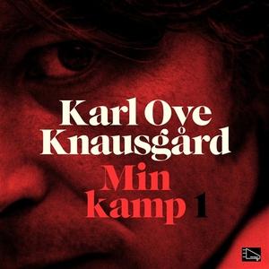 Min kamp (ljudbok) av Karl Ove Knausgård
