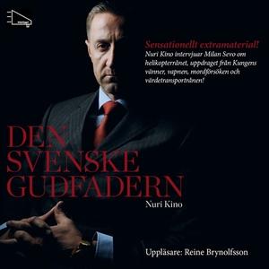 Den svenske Gudfadern (ljudbok) av Nuri Kino
