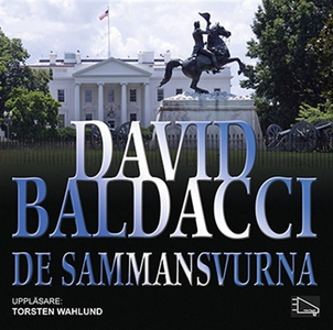 De sammansvurna (ljudbok) av David Baldacci