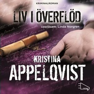 Liv i överflöd (ljudbok) av Kristina Appelqvist