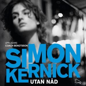 Utan nåd (ljudbok) av Simon Kernick