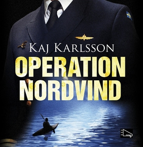 Operation Nordvind (ljudbok) av Kaj Karlsson