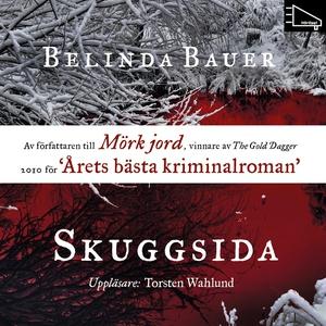 Skuggsida (ljudbok) av Belinda Bauer
