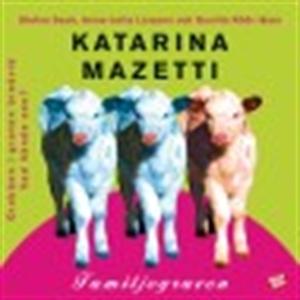 Familjegraven (ljudbok) av Katarina Mazetti
